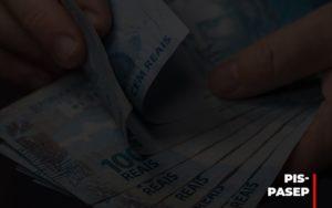 Fim Do Fundo Pis Pasep Nao Acaba Com O Abono Salarial Do Pis Pasep Notícias E Artigos Contábeis - Contabilidade em Cascavel | Resultado Contábil
