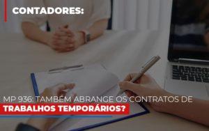 Mp 936 Tambem Abrange Os Contratos De Trabalhos Temporarios Notícias E Artigos Contábeis - Contabilidade em Cascavel   Resultado Contábil